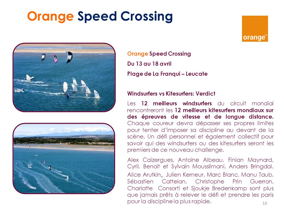 Orange Speed Crossing Orange Speed Crossing Du 13 au 18 avril