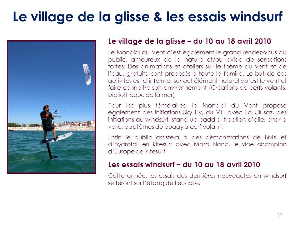Le village de la glisse & les essais windsurf