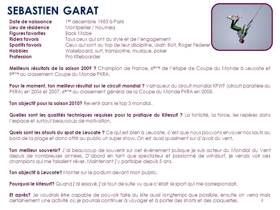 SEBASTIEN GARAT Date de naissance 1er décembre 1983 à Paris