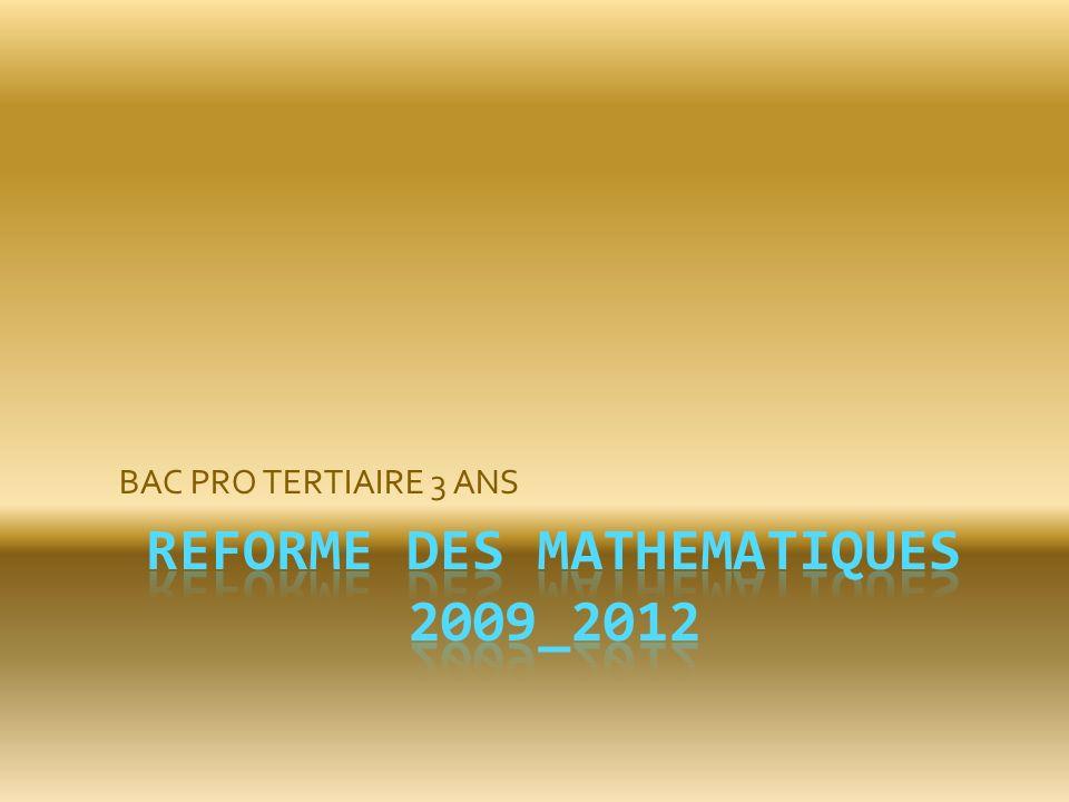 REFORME DES MATHEMATIQUES 2009_2012