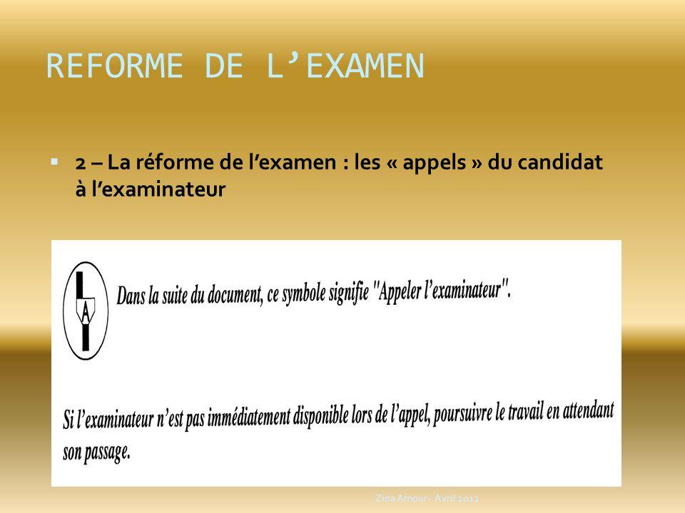 REFORME DE L'EXAMEN 2 – La réforme de l'examen : les « appels » du candidat à l'examinateur.