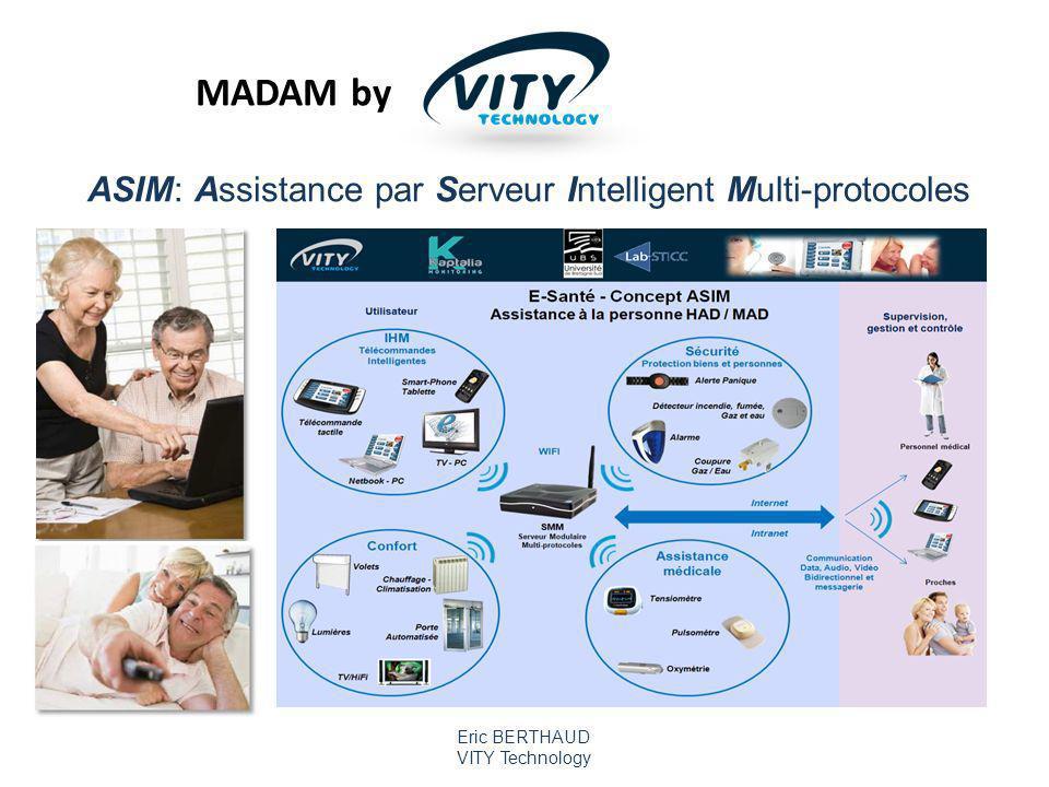 ASIM: Assistance par Serveur Intelligent Multi-protocoles