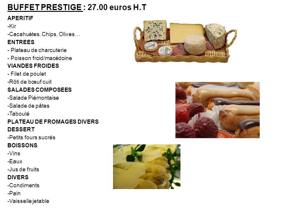 BUFFET PRESTIGE : 27.00 euros H.T