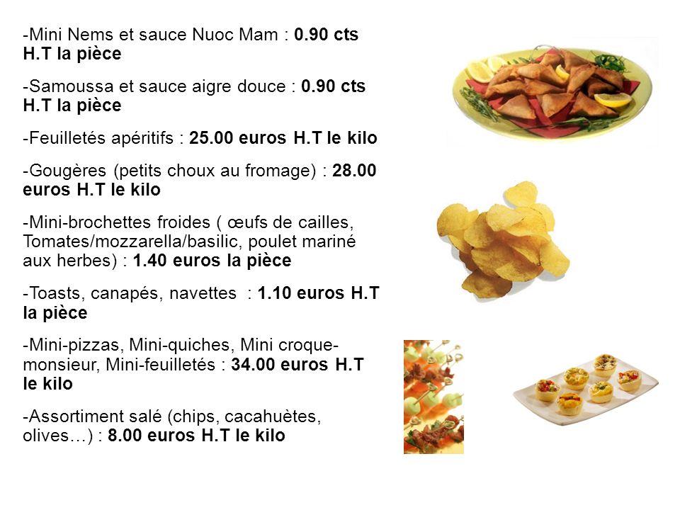 Mini Nems et sauce Nuoc Mam : 0.90 cts H.T la pièce