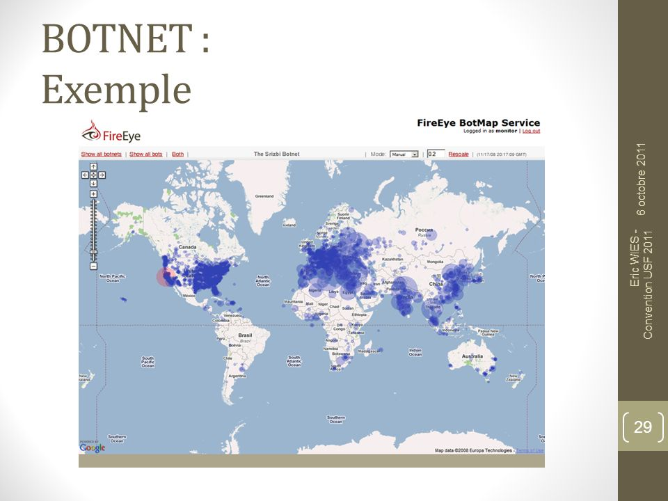 BOTNET : Exemple 6 octobre 2011 Eric WIES - Convention USF 2011