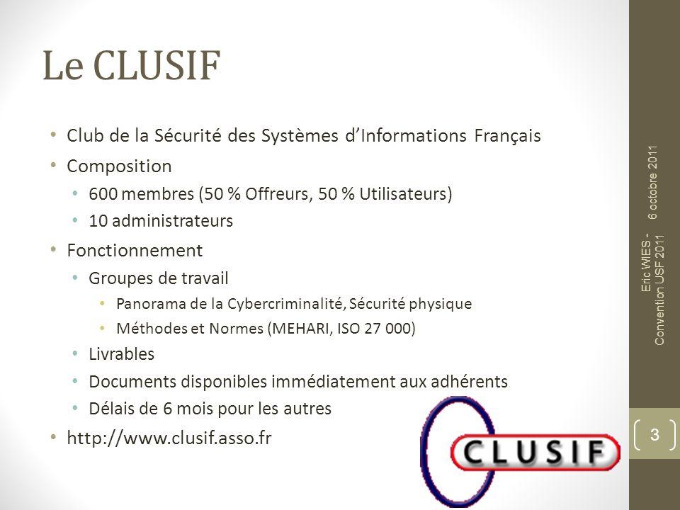 Le CLUSIF Club de la Sécurité des Systèmes d'Informations Français