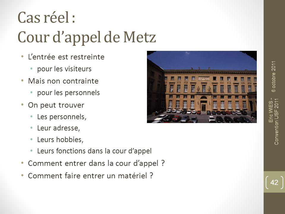 Cas réel : Cour d'appel de Metz