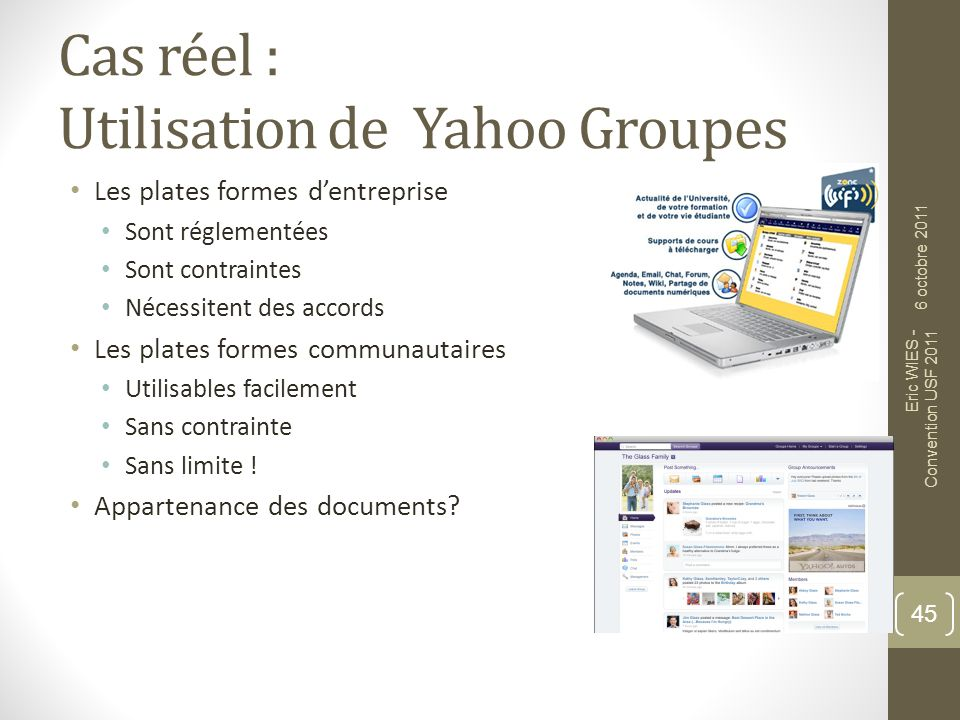 Cas réel : Utilisation de Yahoo Groupes