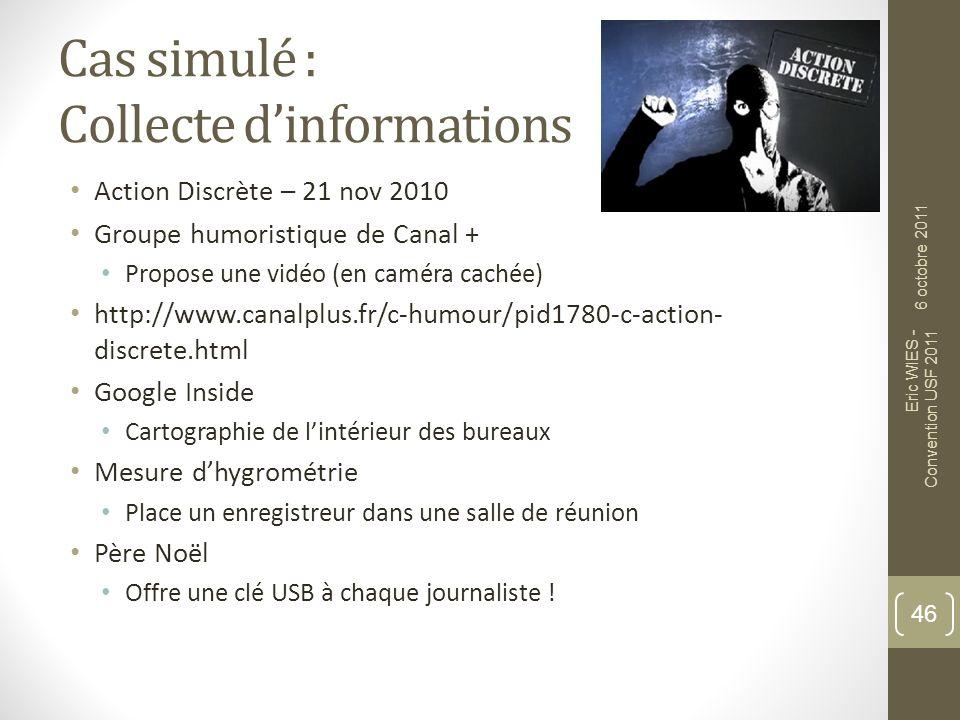 Cas simulé : Collecte d'informations