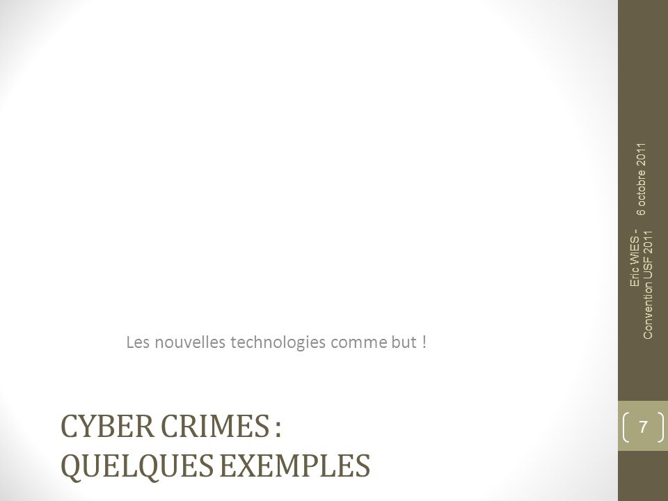Cyber crimes : Quelques exemples