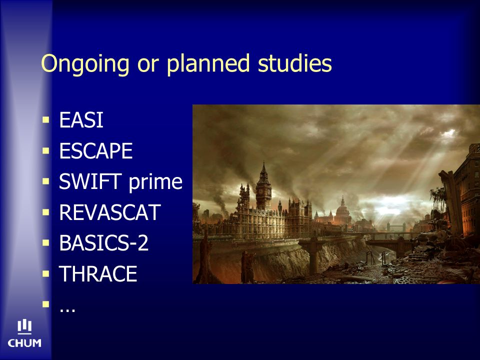 Ongoing or planned studies