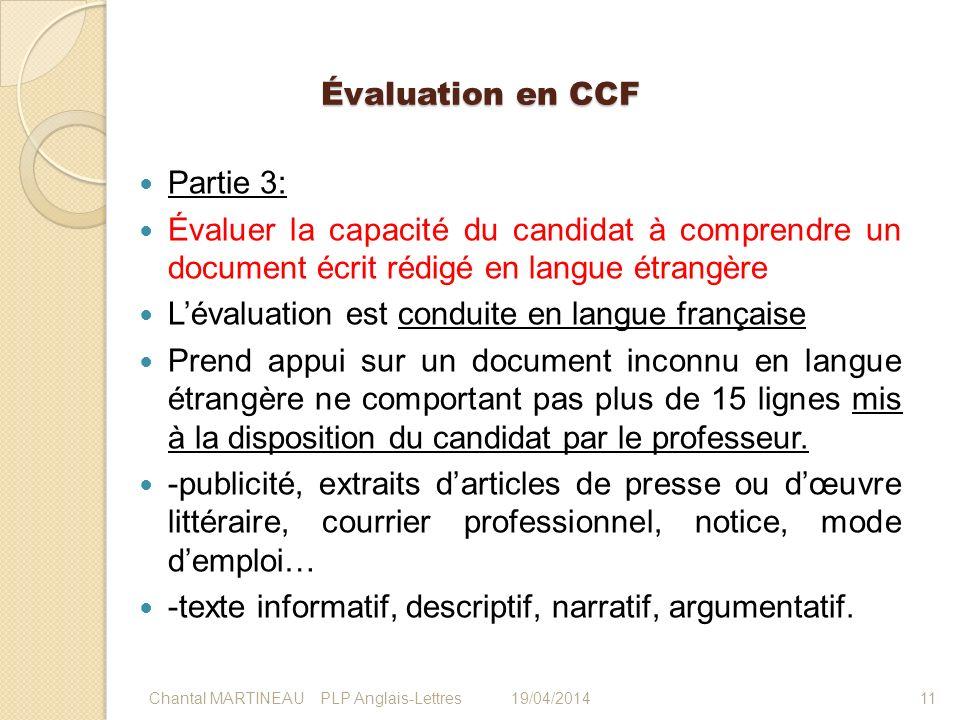 L'évaluation est conduite en langue française