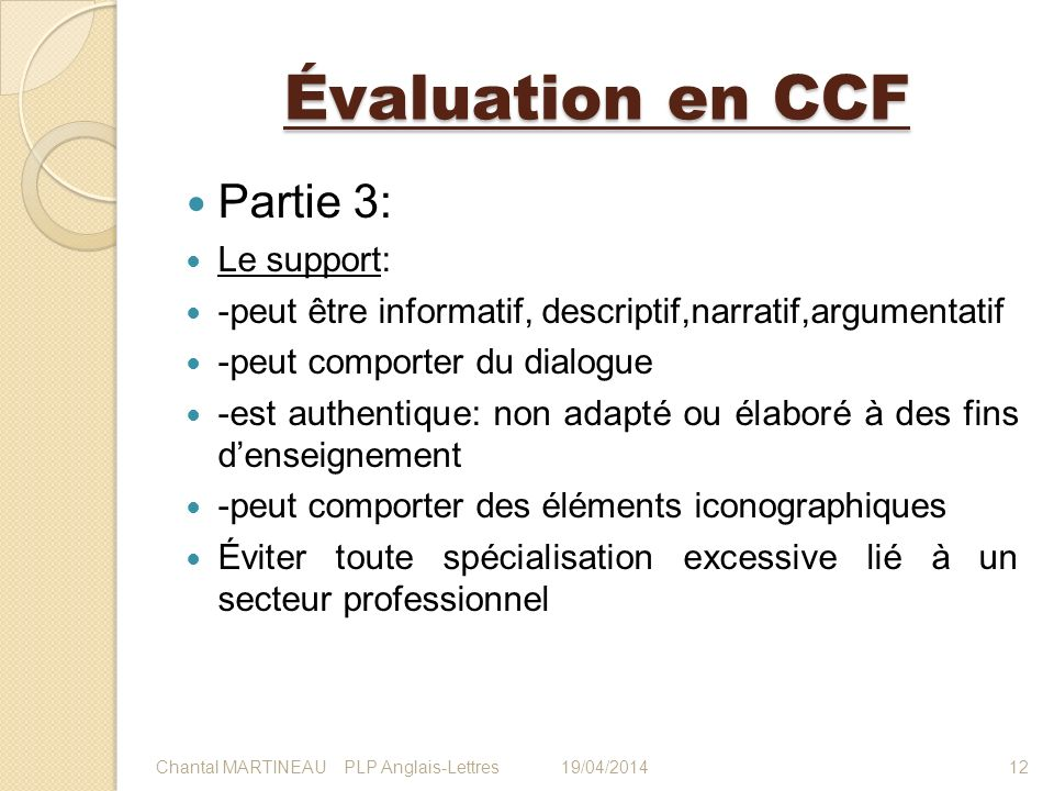 Évaluation en CCF Partie 3: Le support: