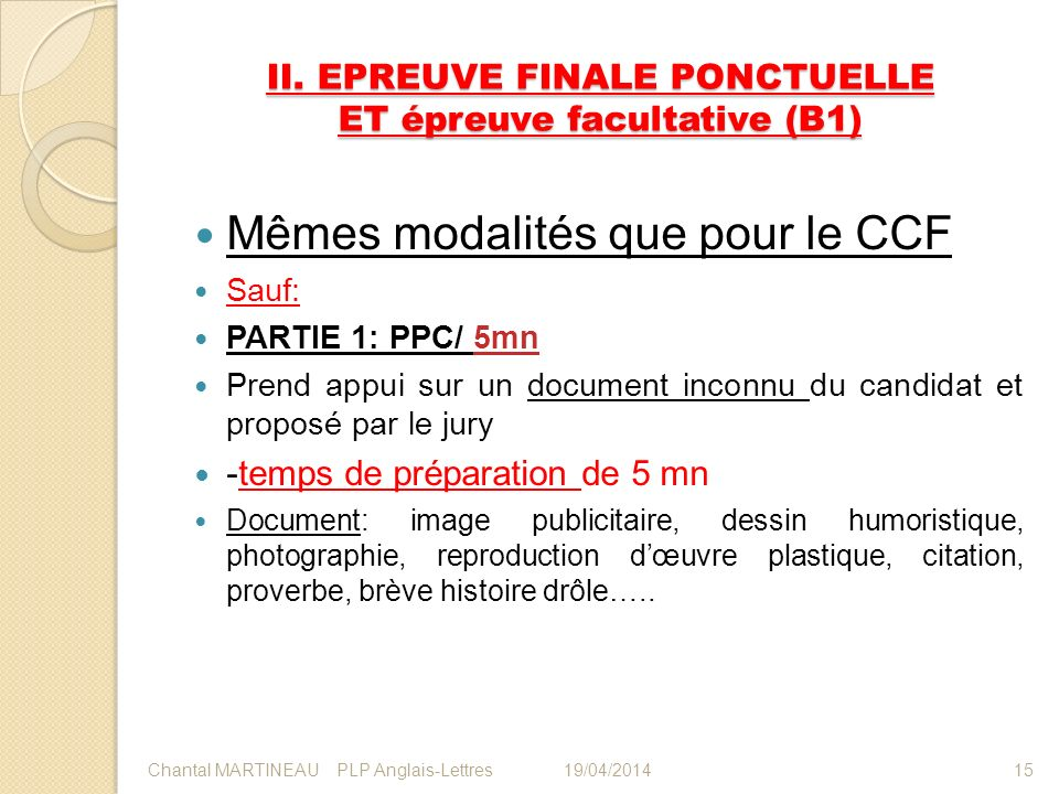 II. EPREUVE FINALE PONCTUELLE ET épreuve facultative (B1)