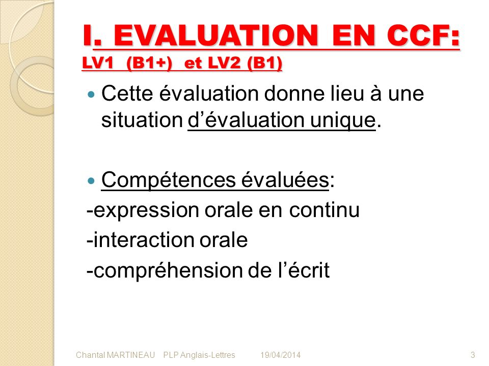 I. EVALUATION EN CCF: LV1 (B1+) et LV2 (B1)