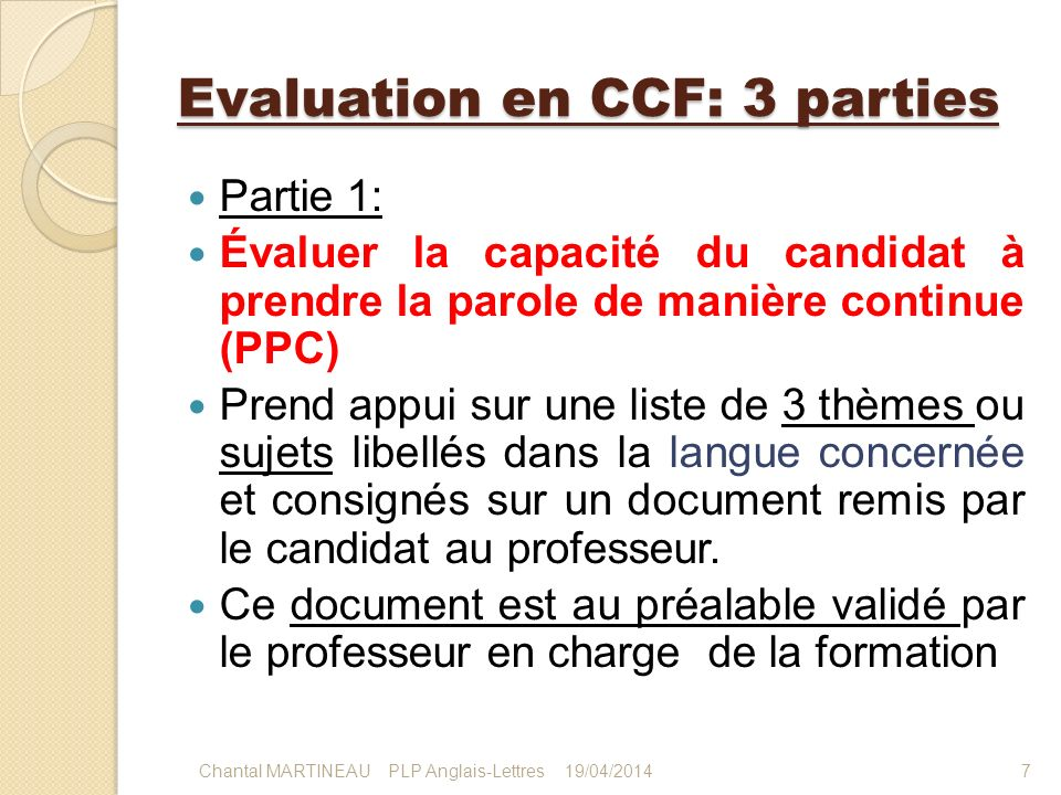 Evaluation en CCF: 3 parties