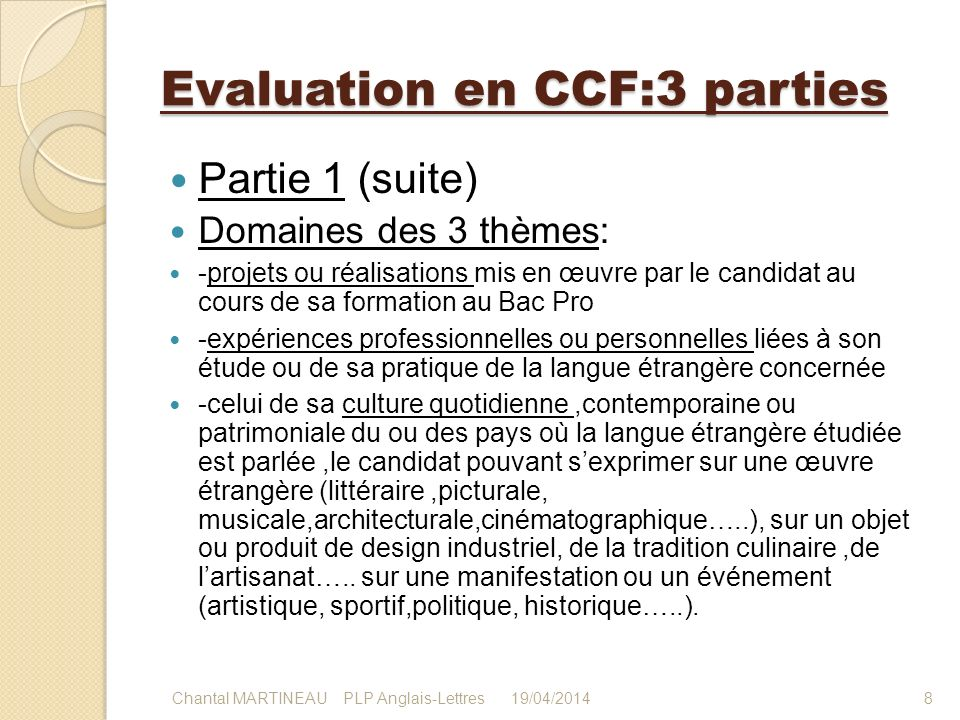 Evaluation en CCF:3 parties