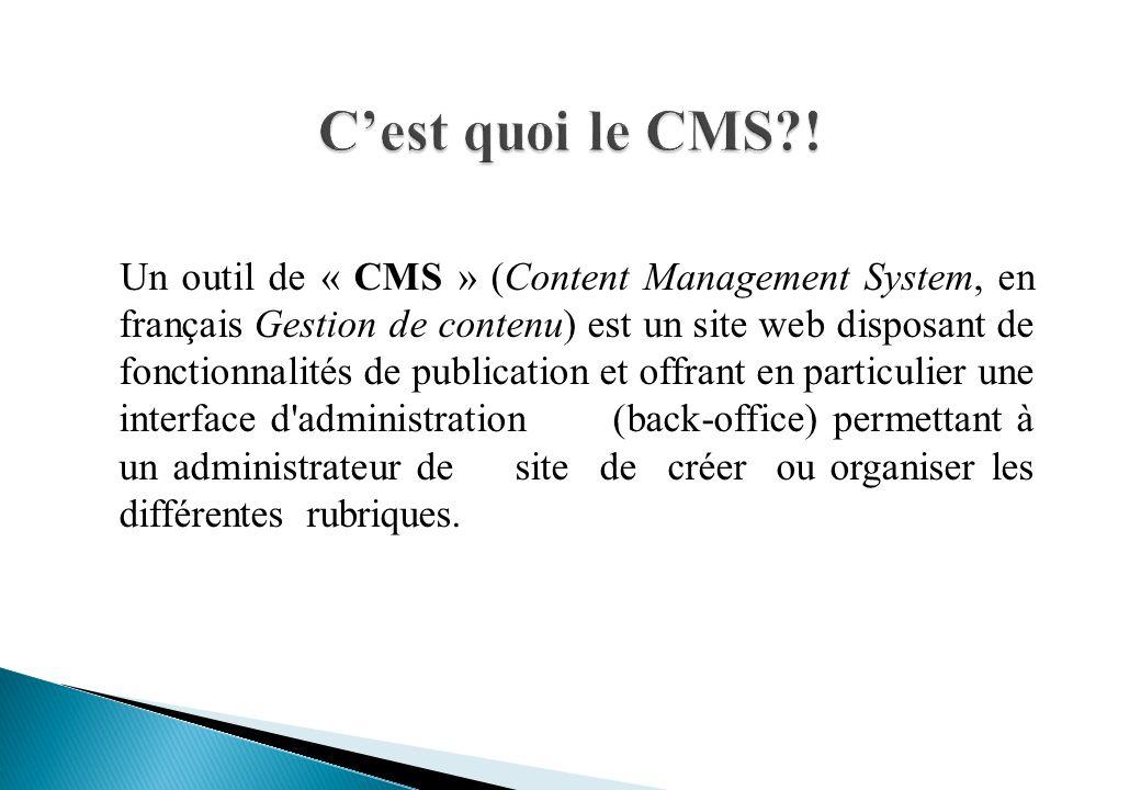 C'est quoi le CMS !