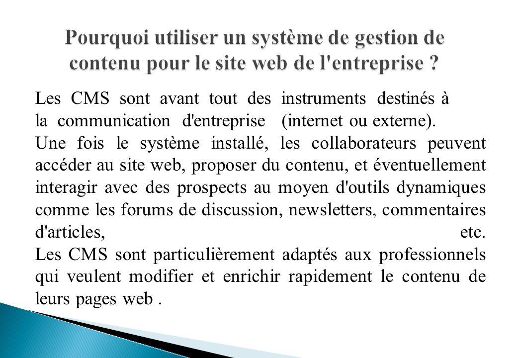 Pourquoi utiliser un système de gestion de contenu pour le site web de l entreprise