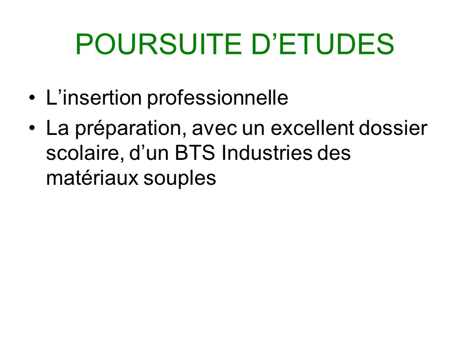 POURSUITE D'ETUDES L'insertion professionnelle