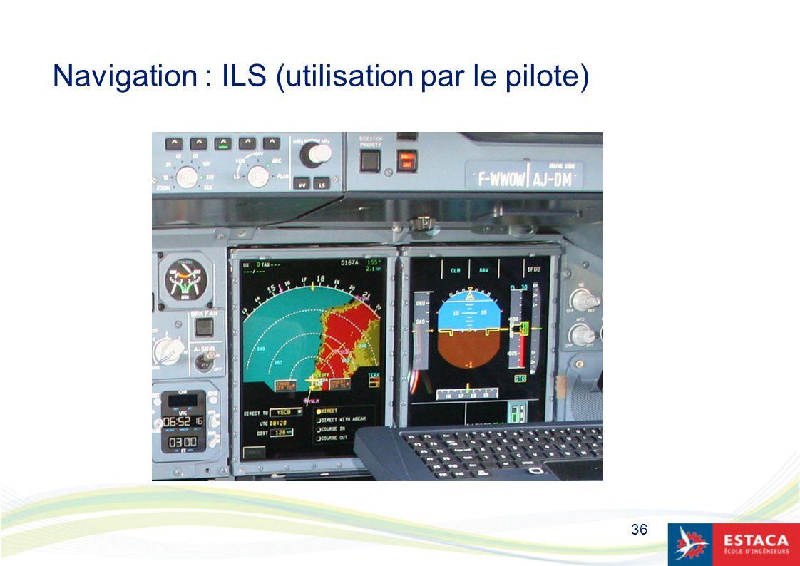 Navigation : ILS (utilisation par le pilote)