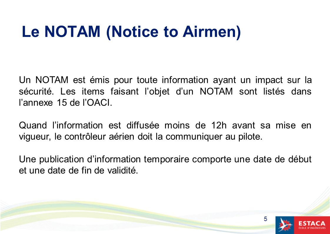 Le NOTAM (Notice to Airmen)