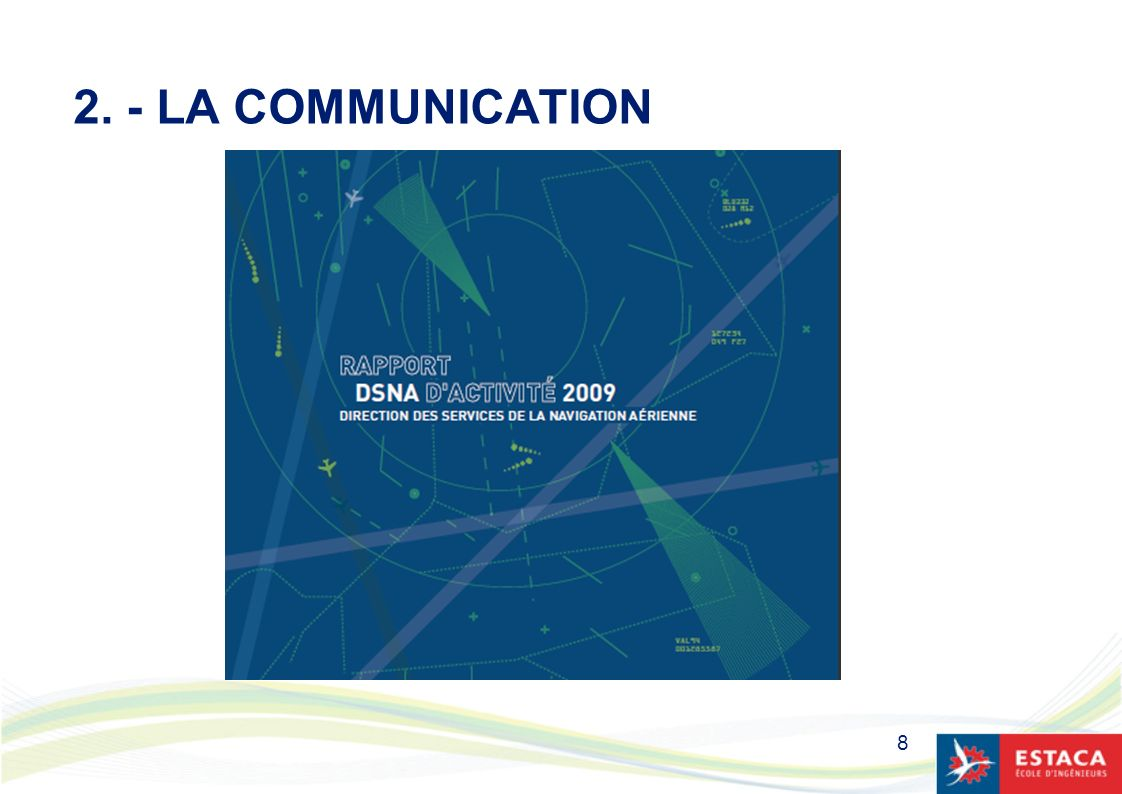 2. - LA COMMUNICATION 8