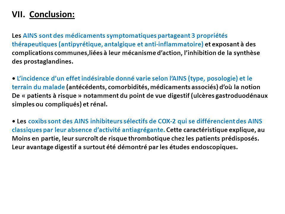 VII. Conclusion: Les AINS sont des médicaments symptomatiques partageant 3 propriétés.
