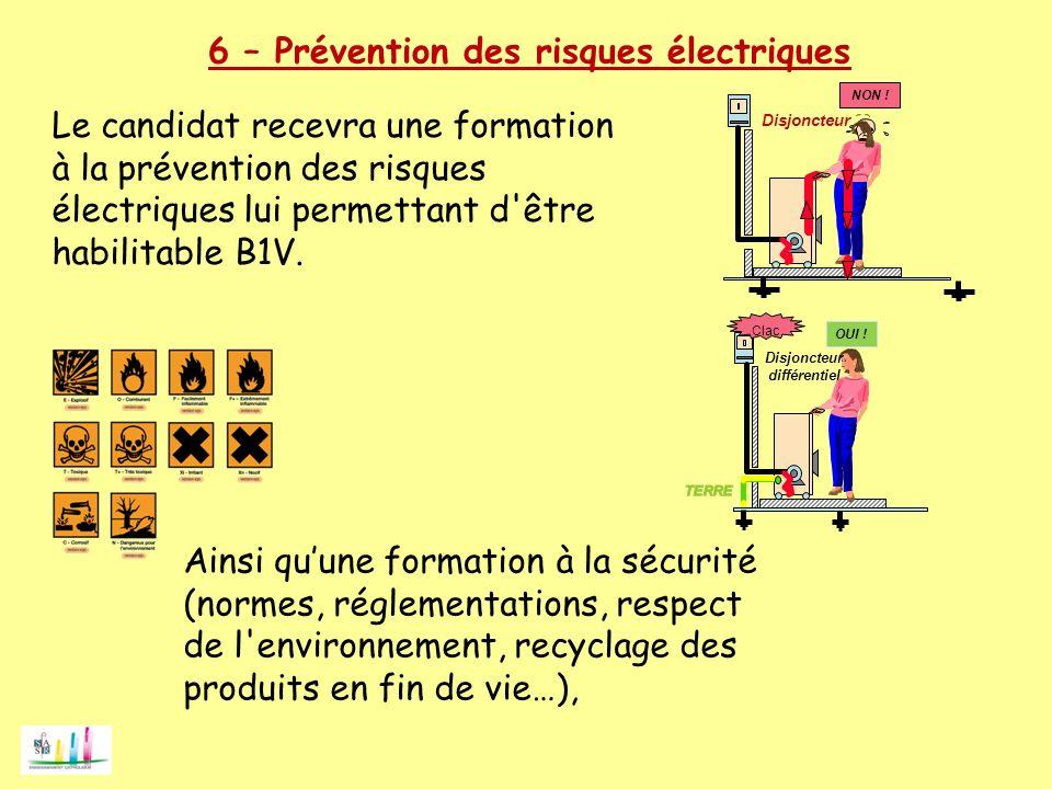 6 – Prévention des risques électriques