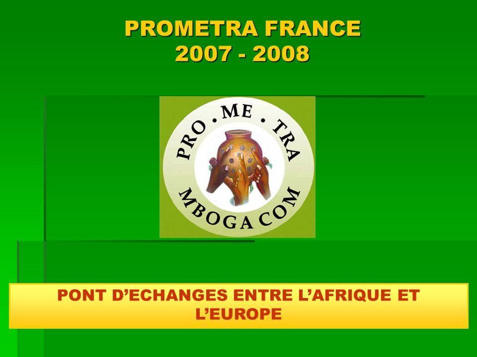 PONT D'ECHANGES ENTRE L'AFRIQUE ET L'EUROPE