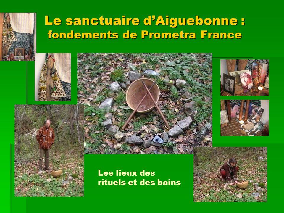 Le sanctuaire d'Aiguebonne : fondements de Prometra France