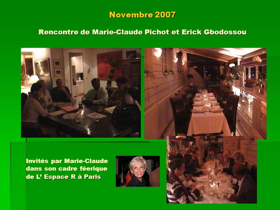 Novembre 2007 Rencontre de Marie-Claude Pichot et Erick Gbodossou