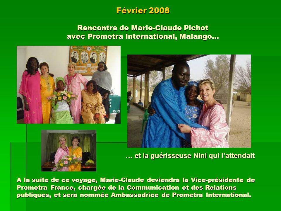 Février 2008 Rencontre de Marie-Claude Pichot avec Prometra International, Malango…