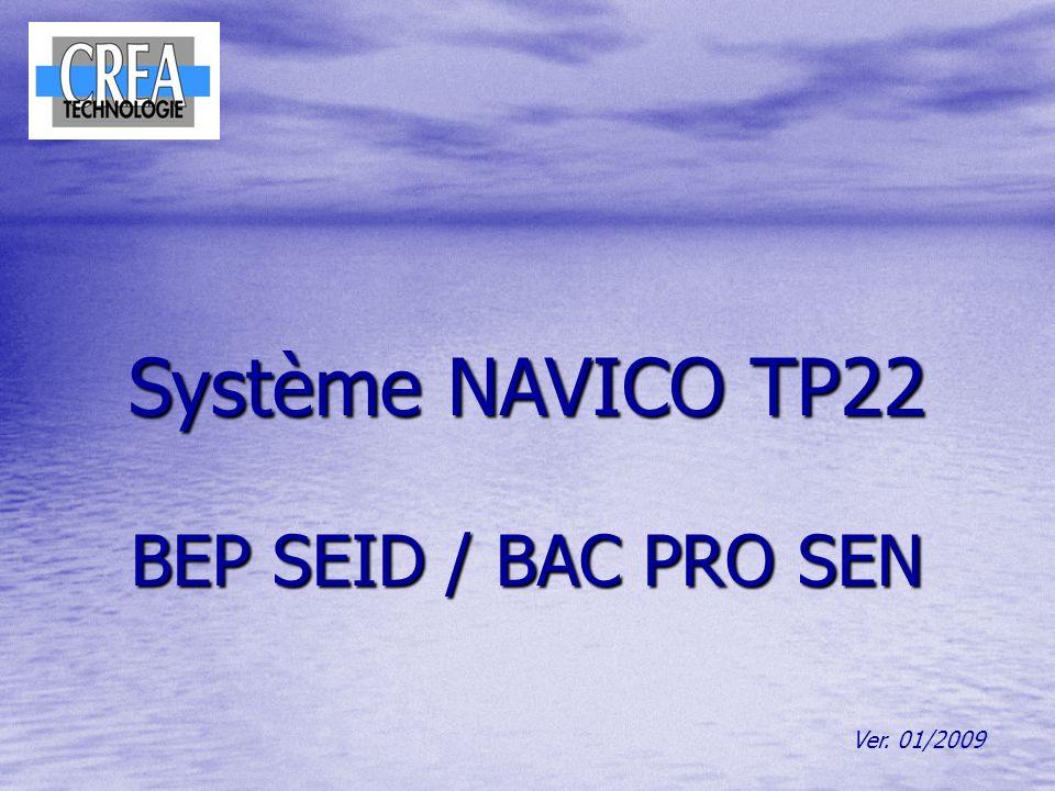 Système NAVICO TP22 BEP SEID / BAC PRO SEN