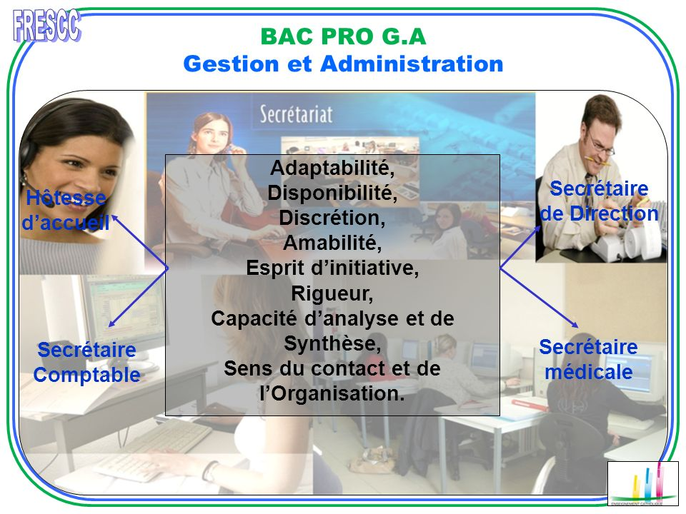 BAC PRO G.A Gestion et Administration