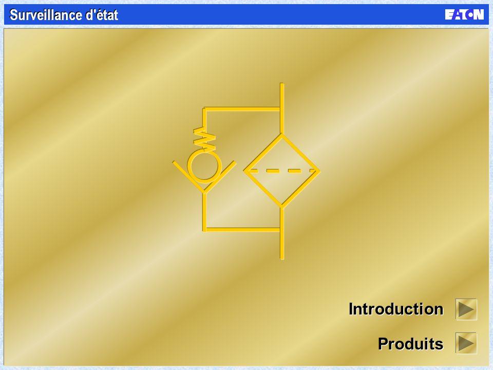 Surveillance d état Introduction Produits