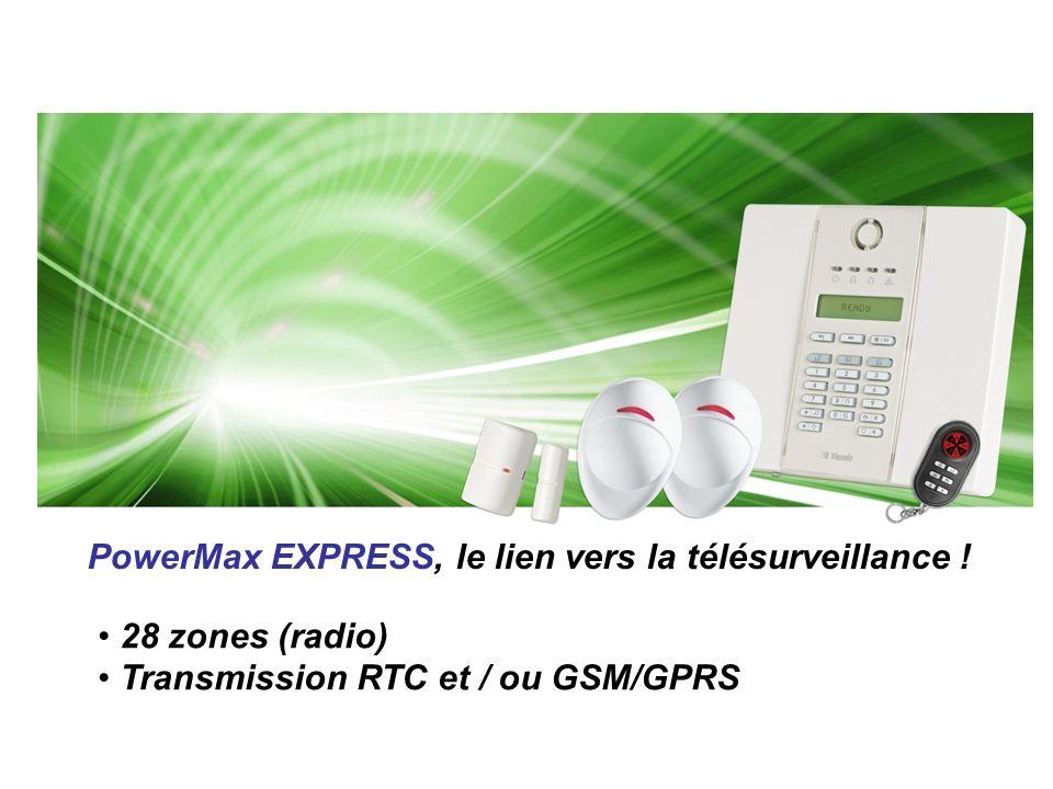 PowerMax EXPRESS, le lien vers la télésurveillance !