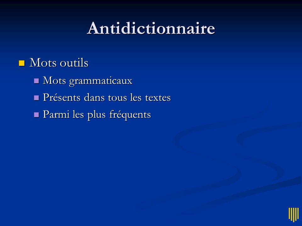 Antidictionnaire Mots outils Mots grammaticaux