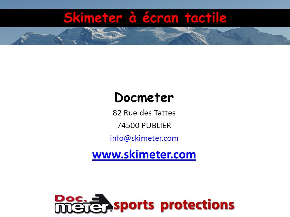 Docmeter www.skimeter.com 82 Rue des Tattes 74500 PUBLIER