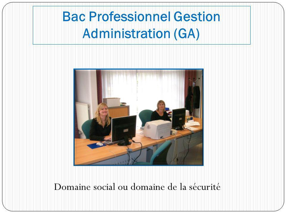 Bac Professionnel Gestion Administration (GA)
