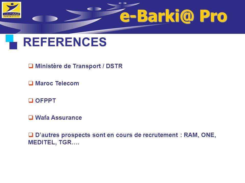 e-Barki@ Pro REFERENCES Ministère de Transport / DSTR Maroc Telecom