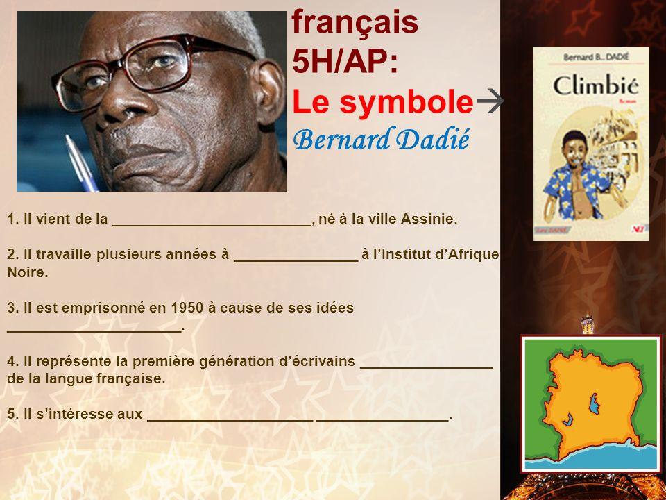 français 5H/AP: Le symbole Bernard Dadié
