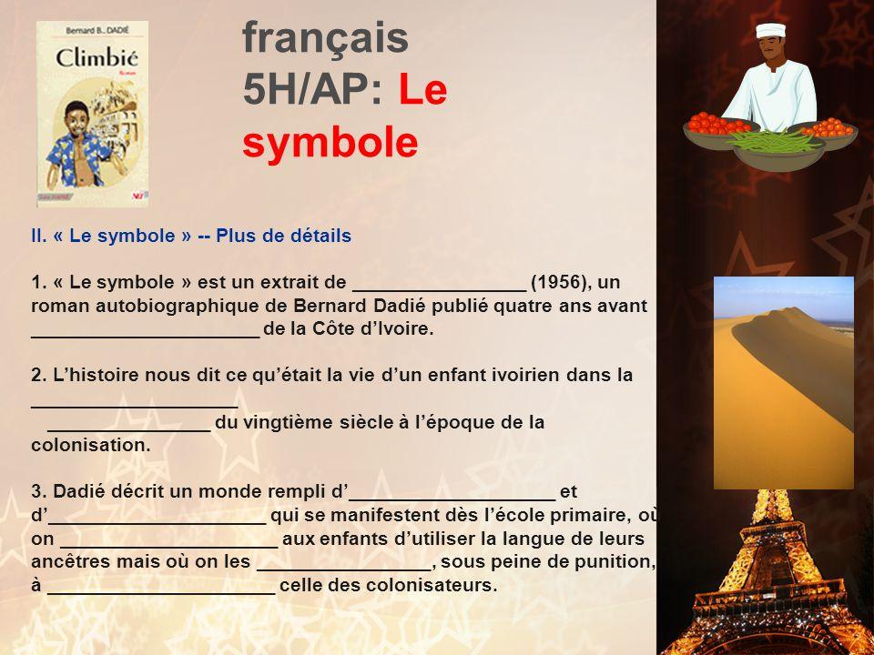 français 5H/AP: Le symbole