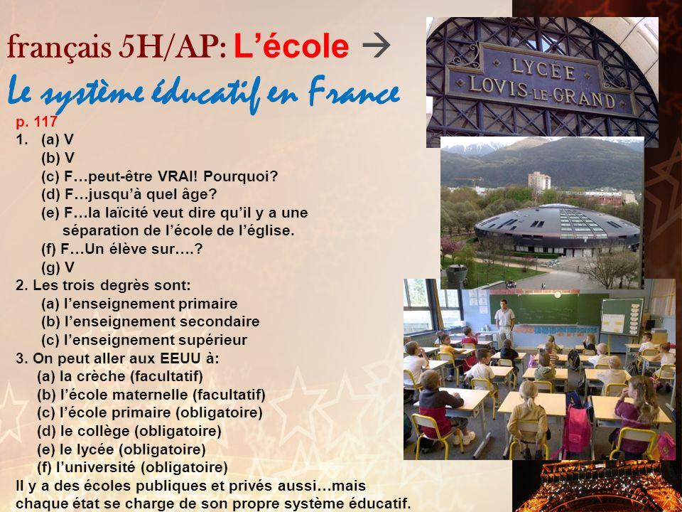 français 5H/AP: L'école  Le système éducatif en France