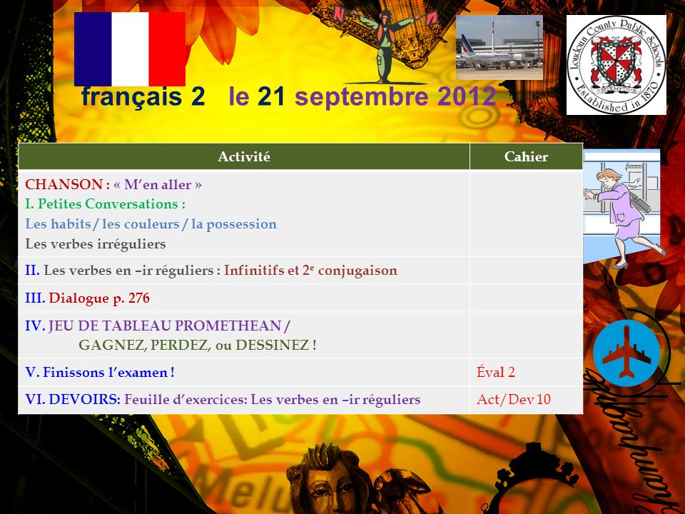français 2 le 21 septembre 2012 Activité Cahier