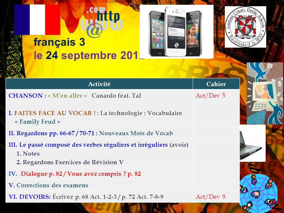 français 3 le 24 septembre 2012 Activité Cahier