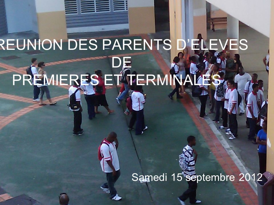 REUNION DES PARENTS D'ELEVES DE PREMIERES ET TERMINALES