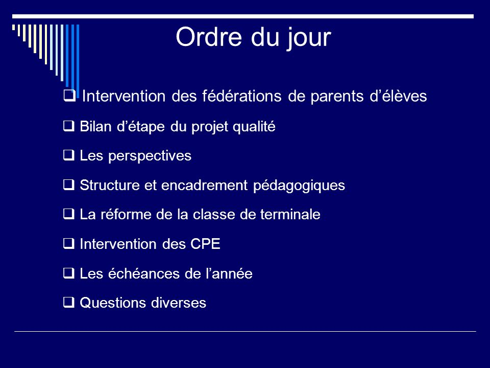 Ordre du jour Intervention des fédérations de parents d'élèves