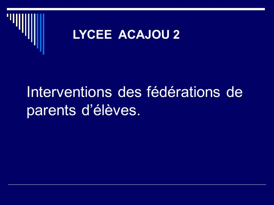 Interventions des fédérations de parents d'élèves.
