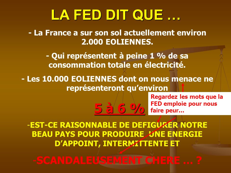 LA FED DIT QUE … SCANDALEUSEMENT CHERE …